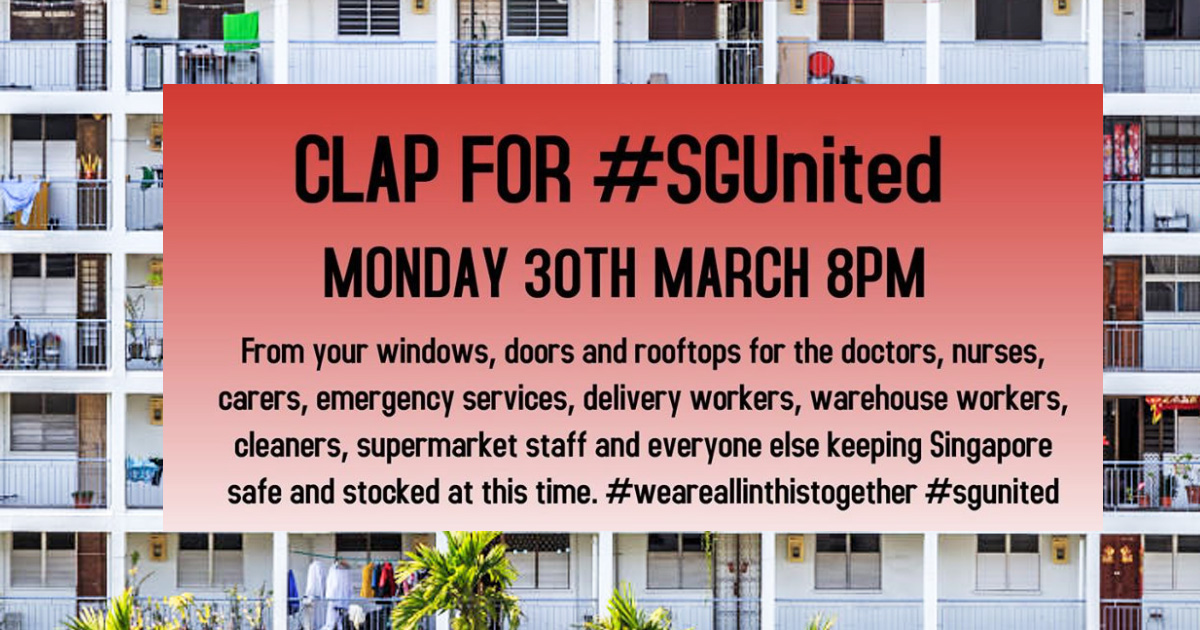 Show your support for frontline workers in Singapore by clapping from your windows at 8pm on 30 March 2020