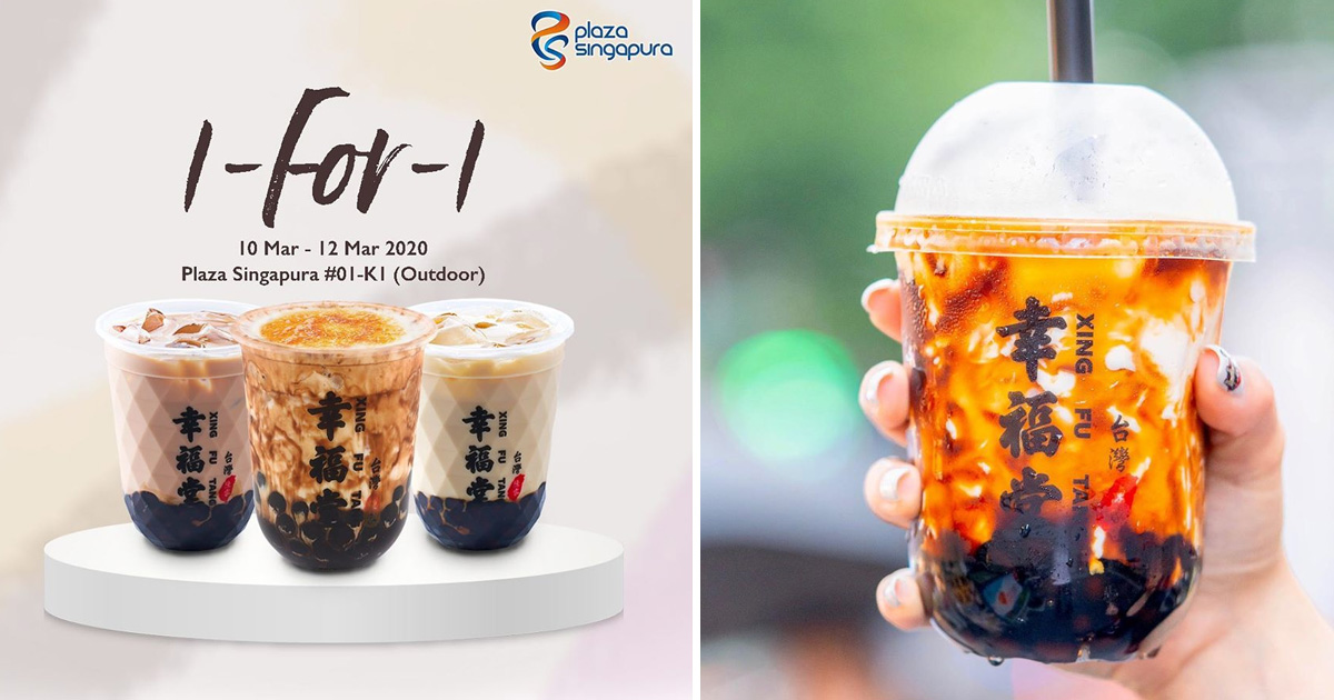 Xing Fu Tang Plaza Singapura offers 1-for-1 deal till 12 March 2020