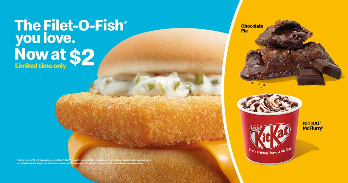 McDonald's Filet-O-Fish® is now selling for S$2