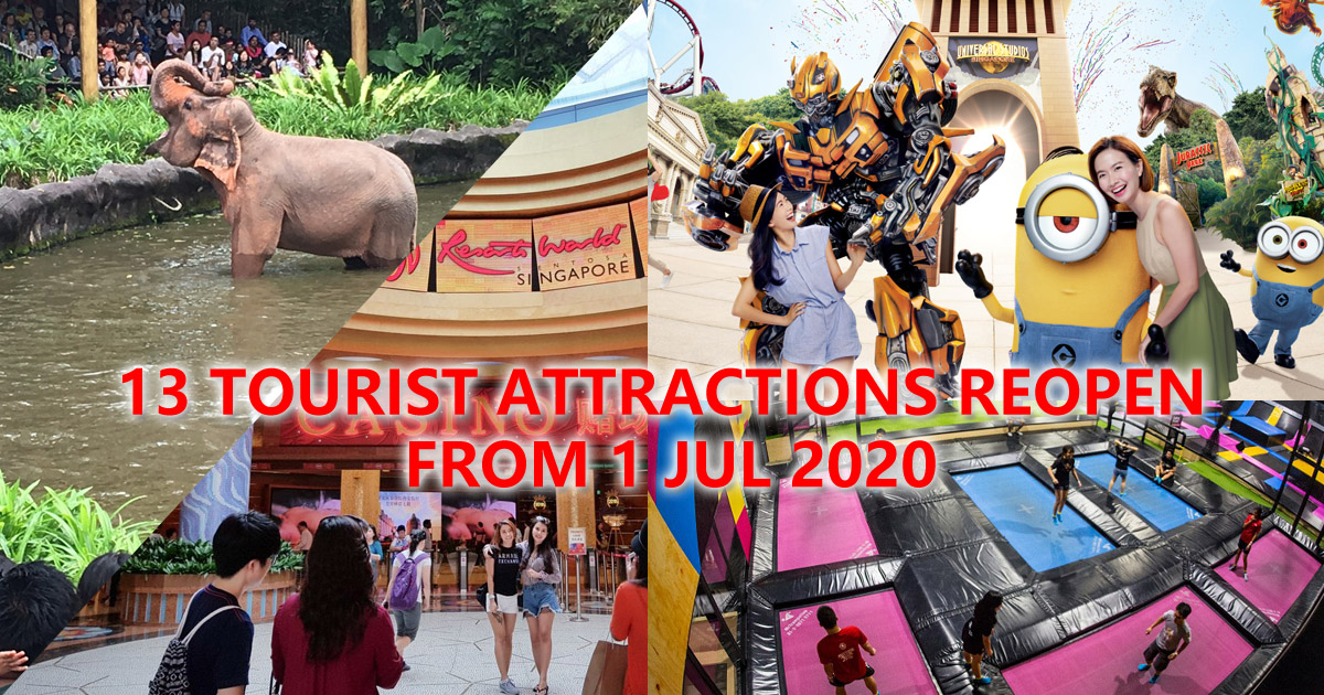 13 Singapore Tourist Attractions to resume operations from 1 July 2020