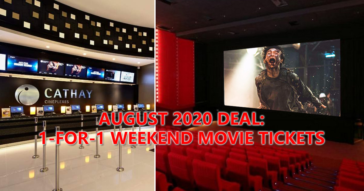 Cathay Cineplexes to offer 1-for-1 weekend movie tickets for the entire month of August