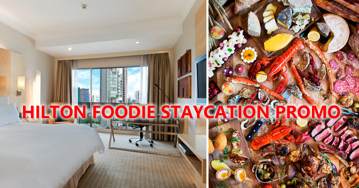 Hilton Singapore Offers Staycation Package from S$250, includes Wagyu beef dinner & free-flow wine