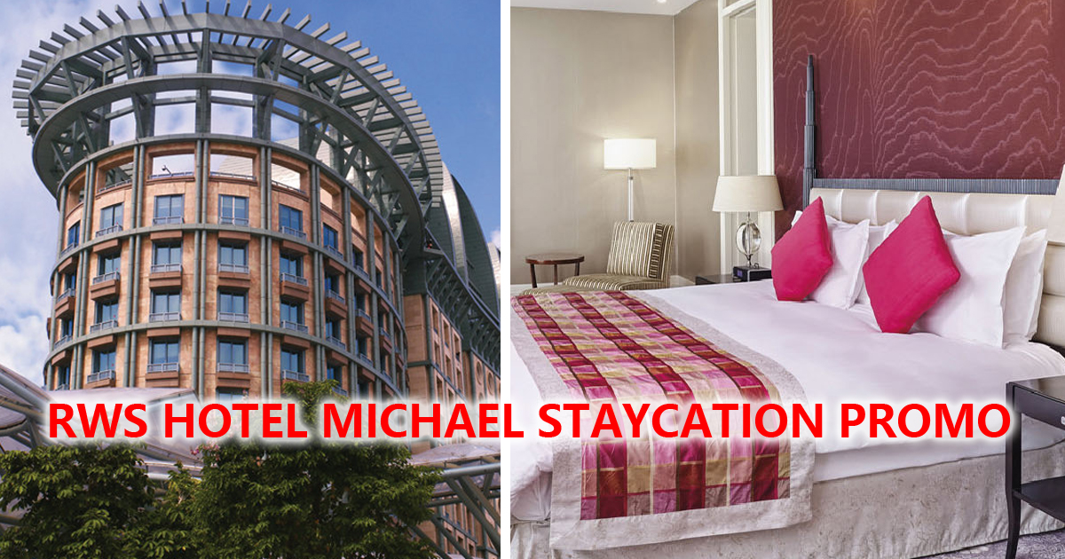 RWS Hotel Michael offers 3-For-2 Night staycation promotion, book by 28 Feb 2021