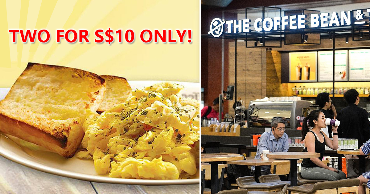 Coffee Bean Offers 2 sets of Scrambled Eggs & Toast with Latte for S$10